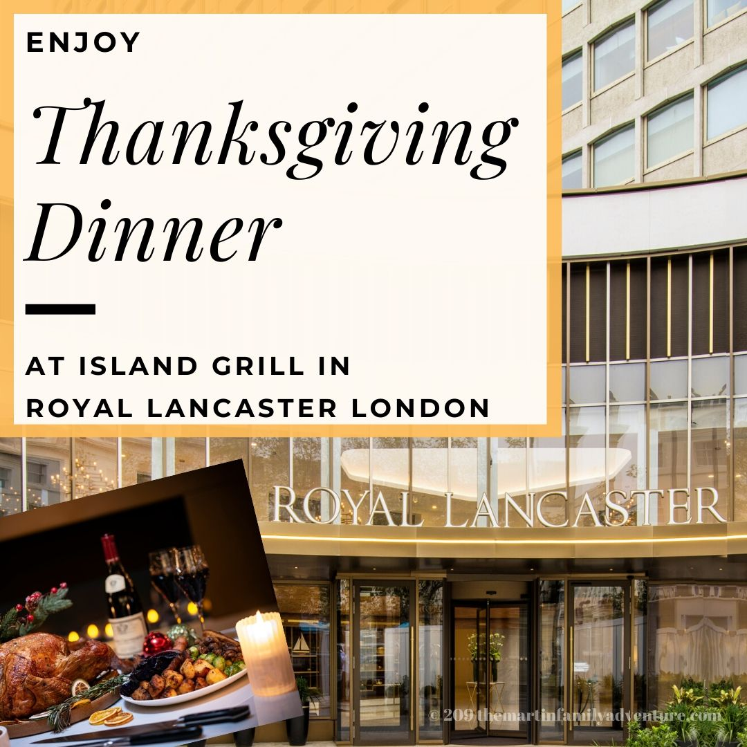 Thanksgiving at Island Grill in Royal Lancaster London